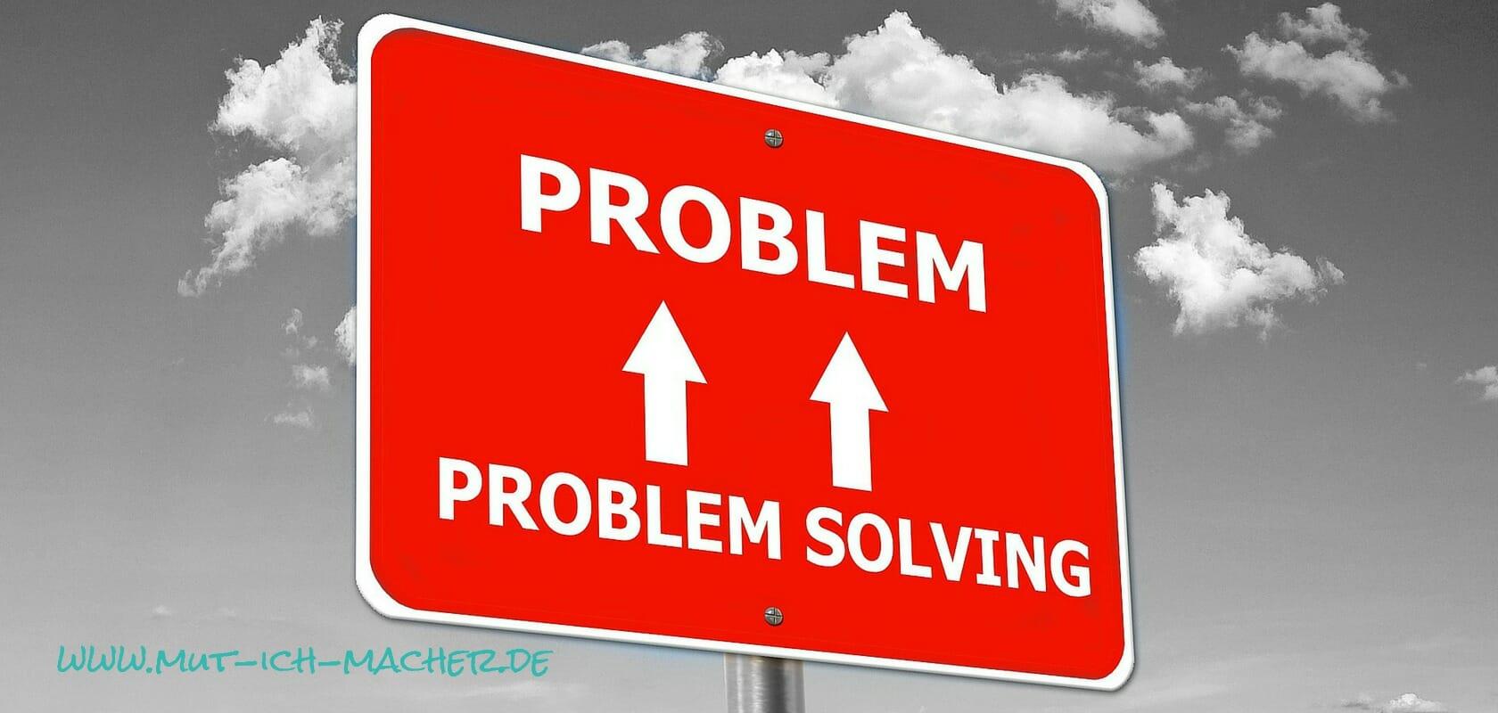 Wenn du in einem Problem fest steckst – wie kommst du raus?